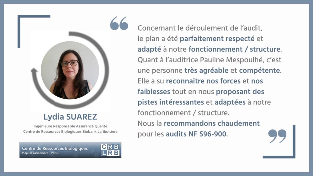 Retrouvez le témoignage de Lydia SUAREZ suite à un Audit réalisé par notre partenaire experte Pauline MESPOULHE.