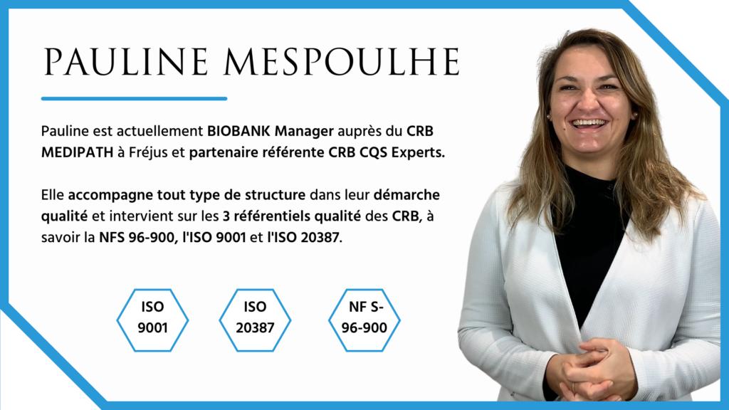 Pauline MESPOULHE est Consultante et Auditrice partenaire CQS.