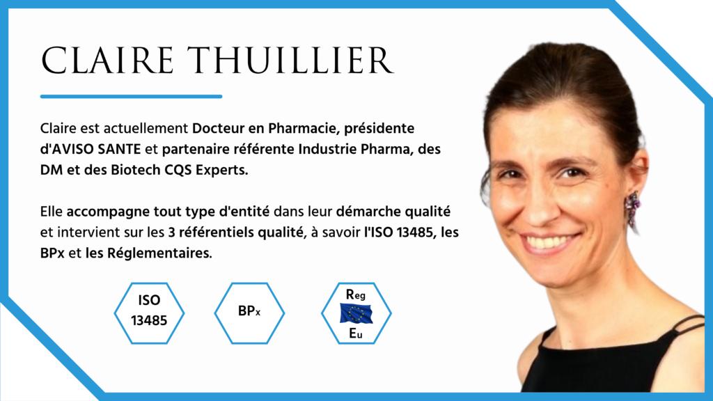 Claire est actuellement Docteur en Pharmacie, présidente d'AVISO SANTE et partenaire référente Industrie Pharma, des DM et des Biotech CQS Experts. Elle accompagne tout type d'entité dans leur démarche qualité et intervient sur les 3 référentiels qualité, à savoir l'ISO 13485, les BPx et les Réglementaires.